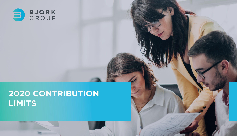 Bjork Group_2020 Contribution Limits_Headline Image