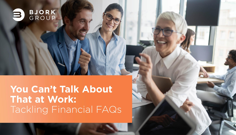 Bjork Group_Sean Bjork_Financial FAQs (1)
