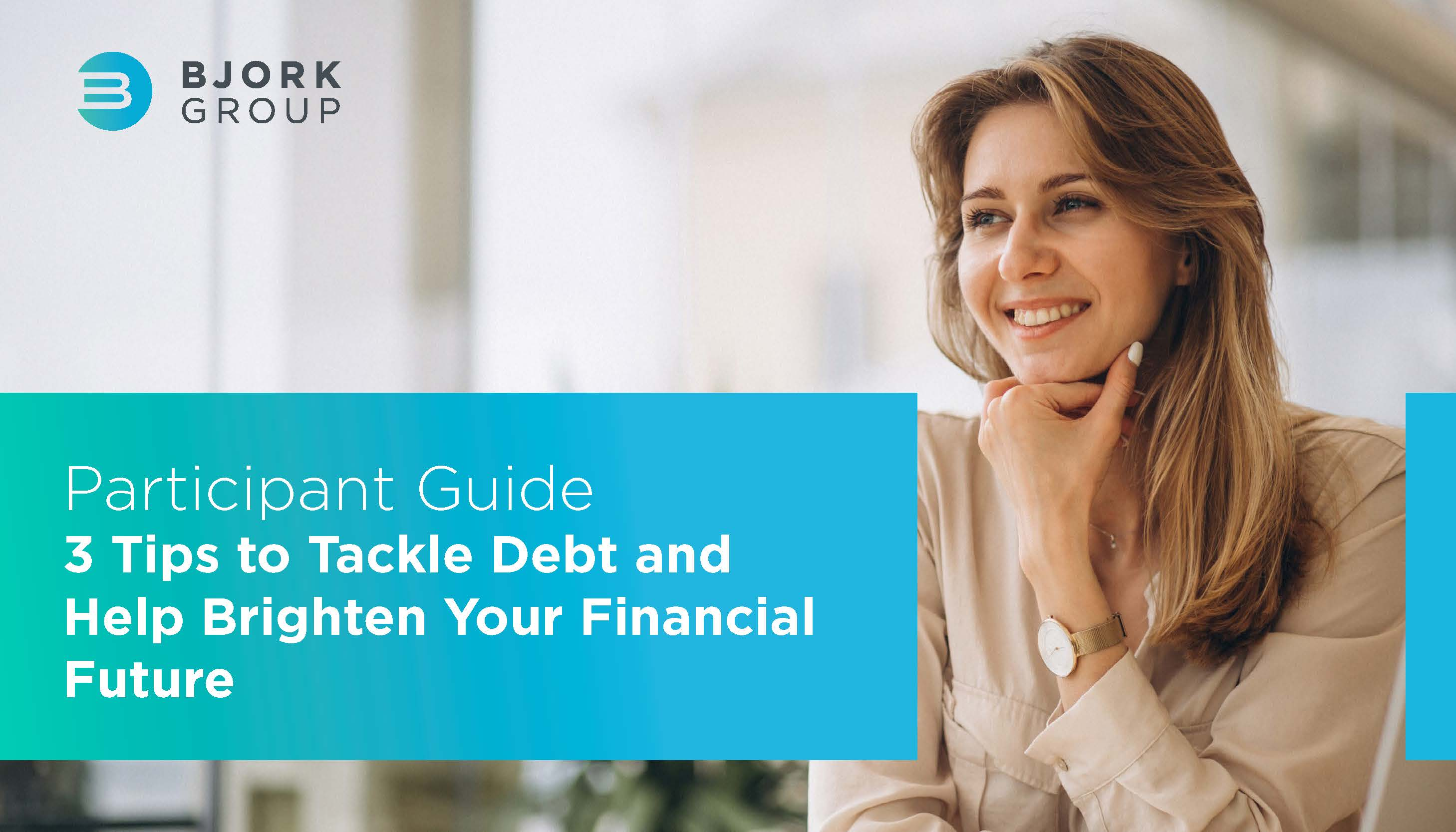Headline Image - 3 Tips to Tackle Debt and Help Brighten Your Financial Future-1