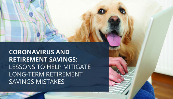 Headline Image - Coronavirus and Retirement Savings