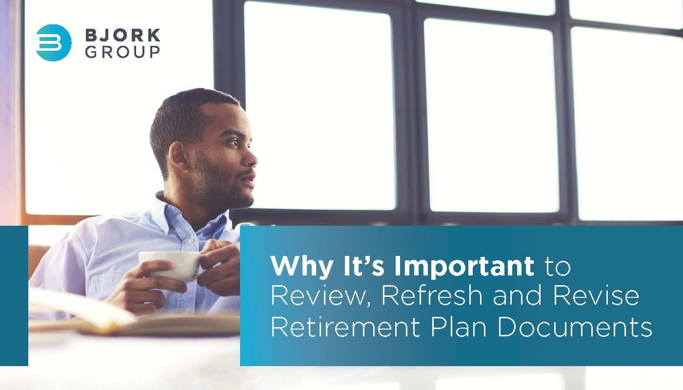 Headline Image - Why its Important to Review Refresh and Revise Retirement Plan Documents